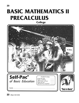 College Math Precalculus Self-Pac 20